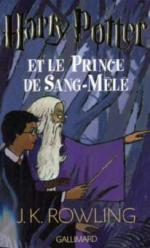 Harry Potter et le prince de sang-mele. Harry Potter und der Halbblutprinz, französische Ausgabe