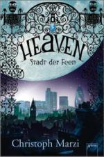 Heaven, Stadt der Feen
