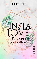 Insta Love - Nur perfekt ist gut genug