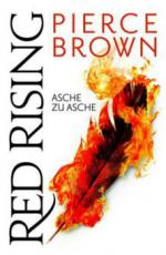 Red Rising - Asche zu Asche - Pierce Brown