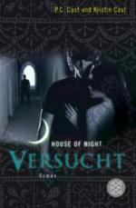 House of Night 06. Versucht
