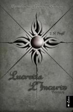 Chroniken von Chaos und Ordnung. Band 4: Lucretia L'Incarto