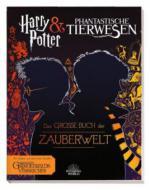 Harry Potter & Phantastische Tierwesen: Das große Buch der Zauberwelt - Michael Kogge