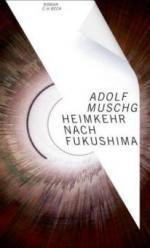 Heimkehr nach Fukushima - Adolf Muschg