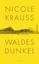 Waldes Dunkel - Nicole Krauss