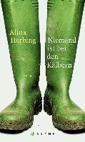 Niemand ist bei den Kälbern - Alina Herbing