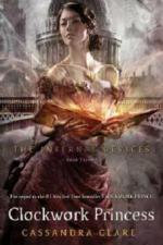 The Infernal Devices - Clockwork Princess
