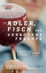 Adler, Fisch und verbotene Früchte -