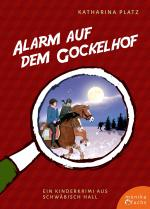 Alarm auf dem Gockelhof