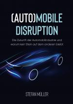 (Auto)mobile Disruption
