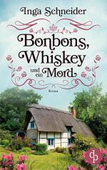 Bonbons, Whiskey und ein Mord