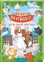 Bruno Bratwurst und die tierisch wilde Meute