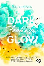 Dark Feelings Glow -