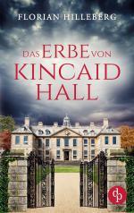 Das Erbe von Kincaid Hall