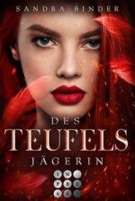 Des Teufels Jägerin (Die Teufel-Trilogie 1)