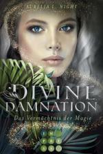 Divine Damnation 1: Das Vermächtnis der Magie