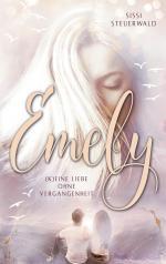 Emely - (K)eine Liebe ohne Vergangenheit
