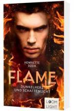Flame 2: Dunkelherz und Schattenlicht