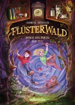 Flüsterwald - Durch das Portal der Zeit (Flüsterwald, Bd. 3)