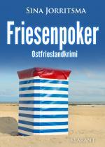 Friesenpoker. Ostfrieslandkrimi