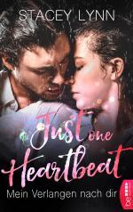 Just One Heartbeat - Mein Verlangen nach dir