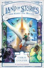 Land of Stories: Das magische Land 6 – Der Kampf der Welten