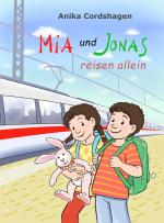 Mia und Jonas reisen allein