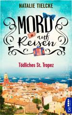 Mord auf Reisen - Tödliches St. Tropez -