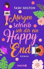 Morgen schreib ich dir ein Happy End -