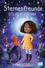 Sternenfreunde - Lottie und der Zaubertrank