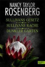 Sullivans Gesetz/ Sullivans Rache/ Dunkler Garten -