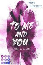 To Me and You: Grace & Adam (Secret-Reihe)