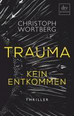 Trauma - Kein Entkommen -