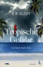 Tropische Gefahr -