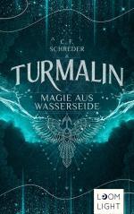 Turmalin 1: Magie aus Wasserseide