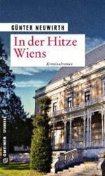 In der Hitze Wiens - Günter Neuwirth