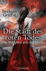 Das Mädchen mit der Maske - Die Stadt des roten Todes