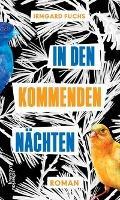 In den kommenden Nächten - Irmgard Fuchs
