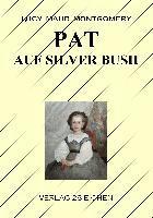 Pat auf Silver Bush