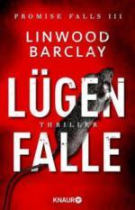 Lügenfalle - Linwood Barclay
