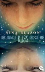Der dunkle Kuss der Sterne