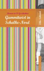 Gummitwist in Schalke Nord