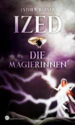 Ized - Die Magierinnen