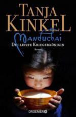 Manduchai - Die letzte Kriegerkönigin