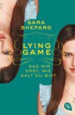 Lying Game 05 - Sag mir erst, wie kalt du bist