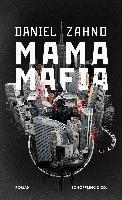 Mama Mafia - Daniel Zahno