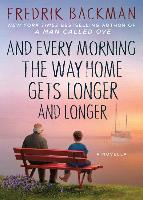 AND EVERY MORNING THE WAY HOME