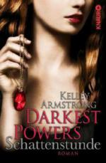 Darkest Powers, Schattenstunde