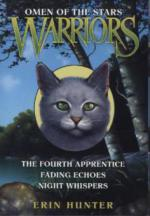 Warriors, Omen of the Stars, The Fourth Apprentice / Warriors, Omen of the Stars, Fading Echoes / Warriors, Omen of the Stars, Night Whispers, 3 Vols.
