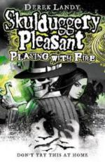 Skulduggery Pleasant - Playing With Fire. Skulduggery Pleasant - Das Groteskerium kehrt zurück, englische Ausgabe